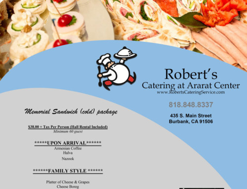 Robert's Catering Service & Ararat special package for memorial service